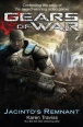 Gears of War Novel: Jacinto's Remnant (Novels)