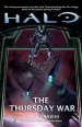 Halo Novel: The Thursday War (Novels)