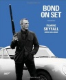 Bond On Set: Filming Skyfall (HC) (Reference Books)