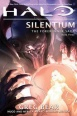 Halo Novel: Silentium - The Forerunner Saga Book Three (Novels)