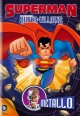 Superman: Super-Villains - Metallo [Z2] (Pop-Culture DVD)