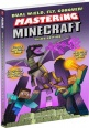 Dual, Wield, Fly, Conquer! Mastering Minecraft Third Edition (SC) (Game Guides)
