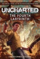Uncharted Novel: The Fourth Labyrinth (Novels)